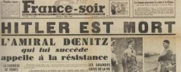 """La Une de """"France-Soir"""" du 3 mai 1945. ©DR"""